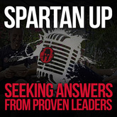 Spartan Up! - Podcast with top tier athletes and explorers!